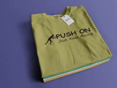 Push On T shirt Design By Bashir Rased