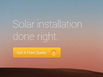 Solar installation done right. solar installation sun gradient yellow button thin image dimension website client