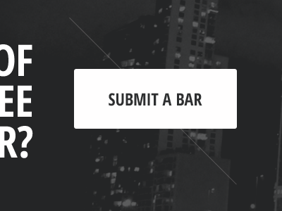 Submit A Bar button city submission drinks dark sleek image background thin uppercase