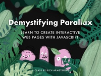 New Class! It's called Demystifying Parallax