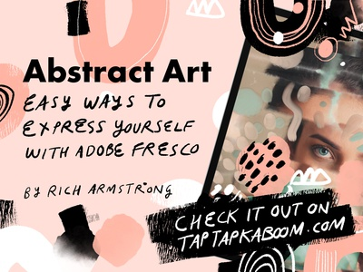 Abstract Art: Easy Ways to Express Yourself With Adobe Fresco