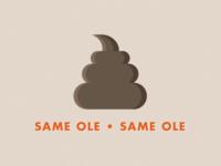 Same Ole Same Ole