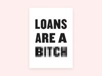 Loans, Amirite