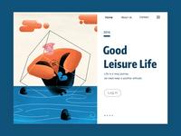 Good leisure life