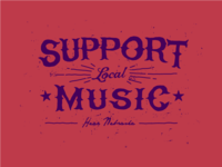 Shirt Design: Support Local Music