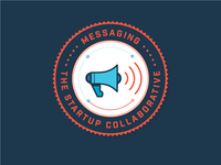 The Startup Collaborative: lvl 3 Messaging