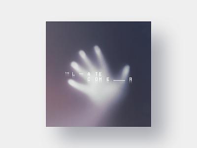 Latecomer Cover cover album