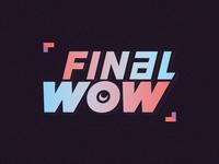 FINALWOW