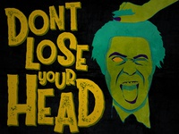 Don't Lose Your Head