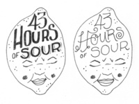 43 Hours of Sour