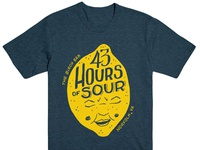 43 Hours of Sour Shirt
