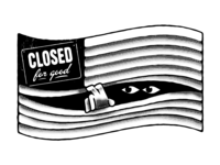 Closed for good