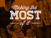 Making the Most of It graphic (unused)