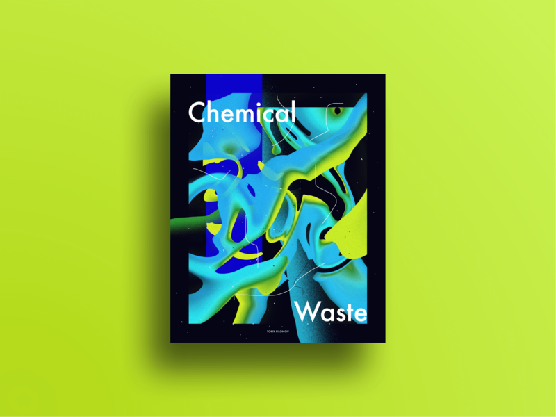 Chemical Waste – Poster 2019 skillshare poster colors bold clean katro baugasm art abstact waste chemical illustration minimalist