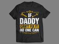 Daddy Can Fix It T-shirt