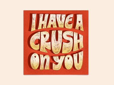 Crush poster art procreate hand-drawn instagram design craft vintage lettering typography illustration