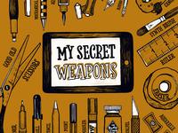 My creative secret weapons