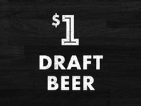 $1 Draft Beer