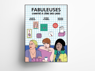 Fabuleuses, l'Amitié à l'ère des likes woman girls fabuleuses fabuleuses movie film poster design vectors geometric illustrator illustration affiche poster