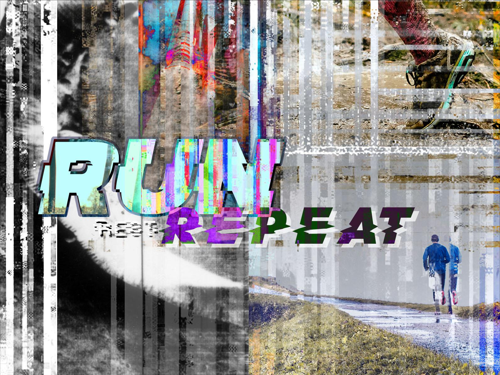 Run Rest Repeat glitch art runner