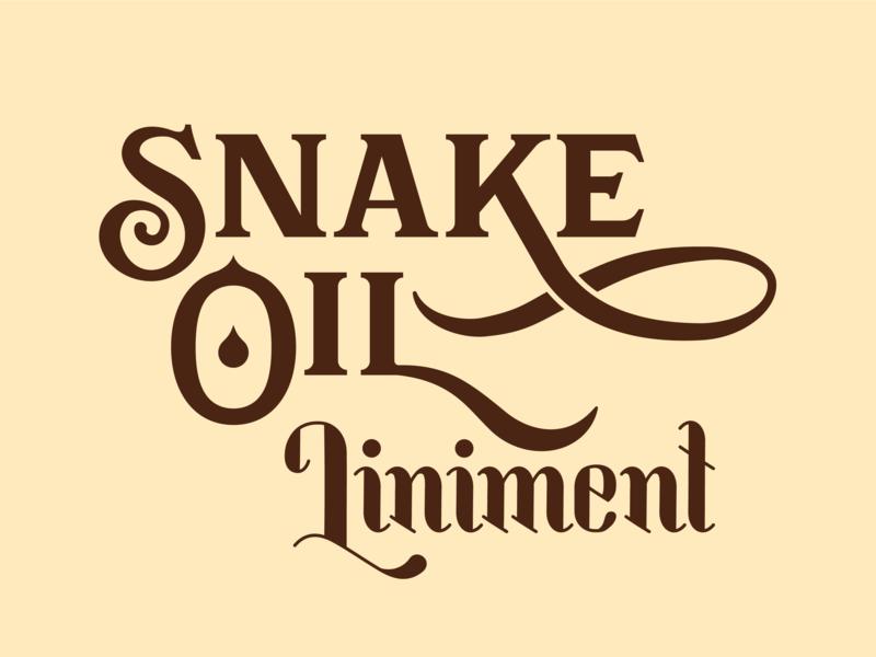 Snake Oil Liniment clarendon logo type decorative retro snake oil old-timey typography handlettering lettering