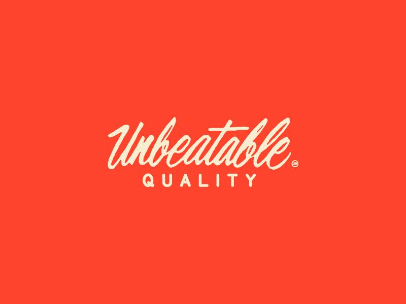 Unbeatable Quality script type typography lettering hand lettering brushscript branding