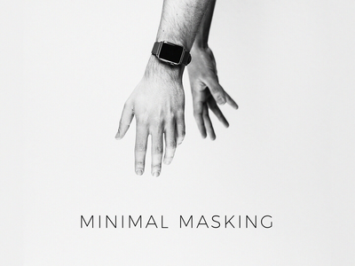 Minimal Masking - Presentation Template