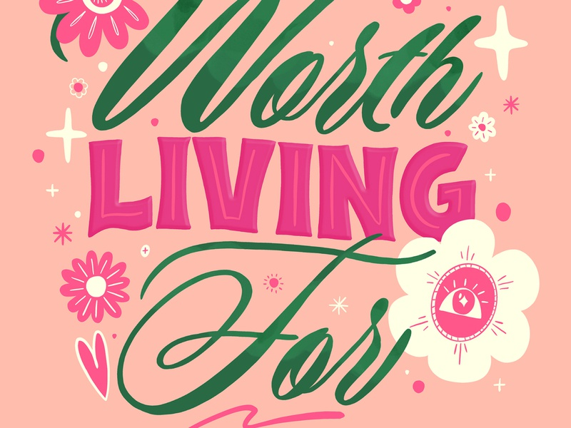 Worth Living For: GoodType x TWLOHA smallbusiness passionproject design lettering art procreateapp lettering illustration art illustrator illustration