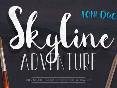 Skyline Adventure Font Duo script font cursive handlettered modern font brush font font design handwritten font font awesome typeface font duo