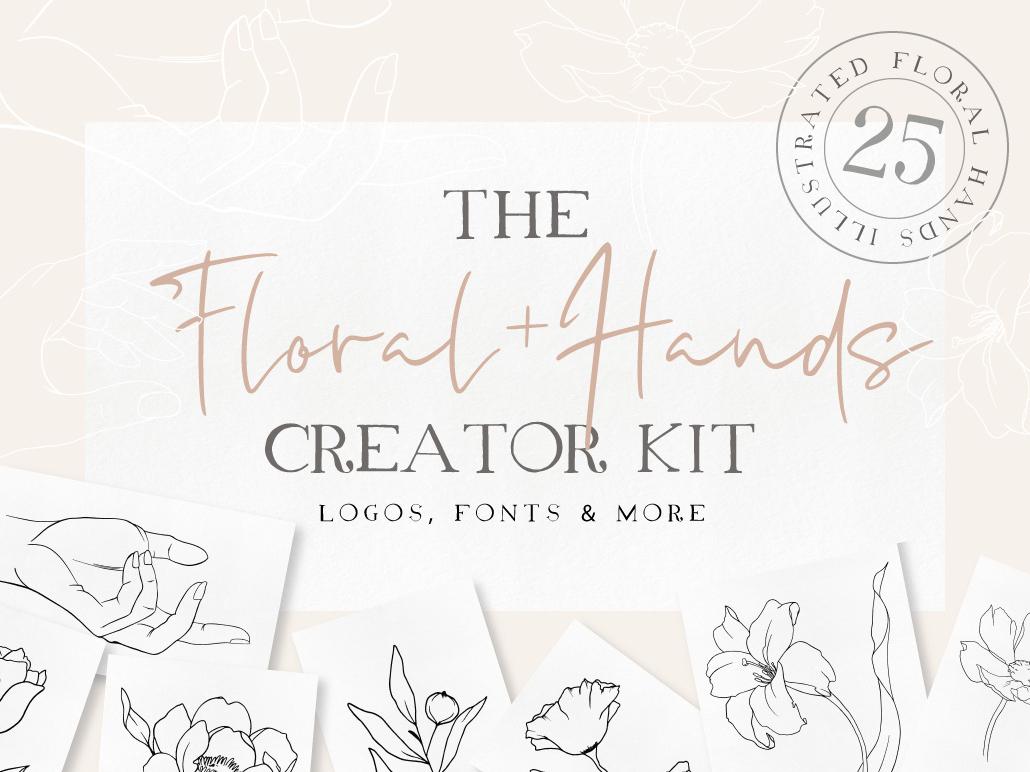 Floral + Hands Creator Kit free logo logo design love handstyle photoshop logo brand design kit modern logo graphicdesign iillustration free font fashion branding logo template