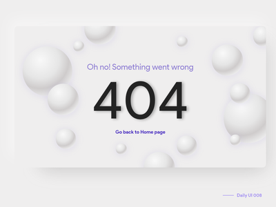 404 page daily ui challange daily ui 008 gradient spheres 404 error 404 error page 404page 404 error bubbles light theme soft ui soft inspiration dailyui design daily ui adobe xd