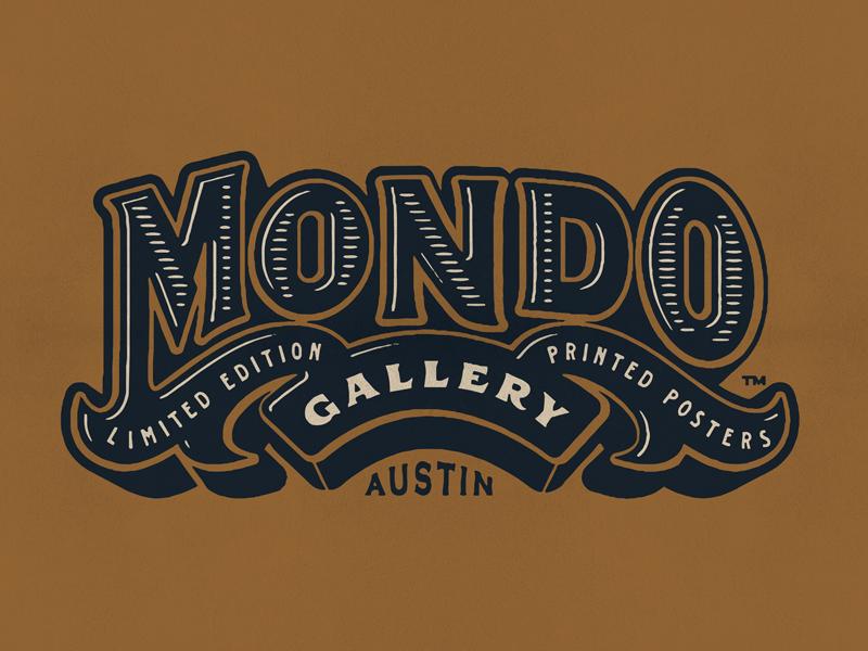 Mondo  apparel logotype posters austin texas mondo texture lettering