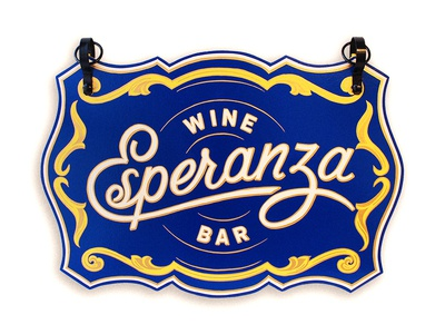 Esperanza Wine Bar Sign bar wine fritz the signpainter sign painting script esperanza signage