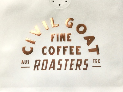 Civil Goat Coffee Bags texas austin print design copper metallic hot stamp roasters packaging coffee civil goat