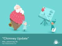 Chimney Update