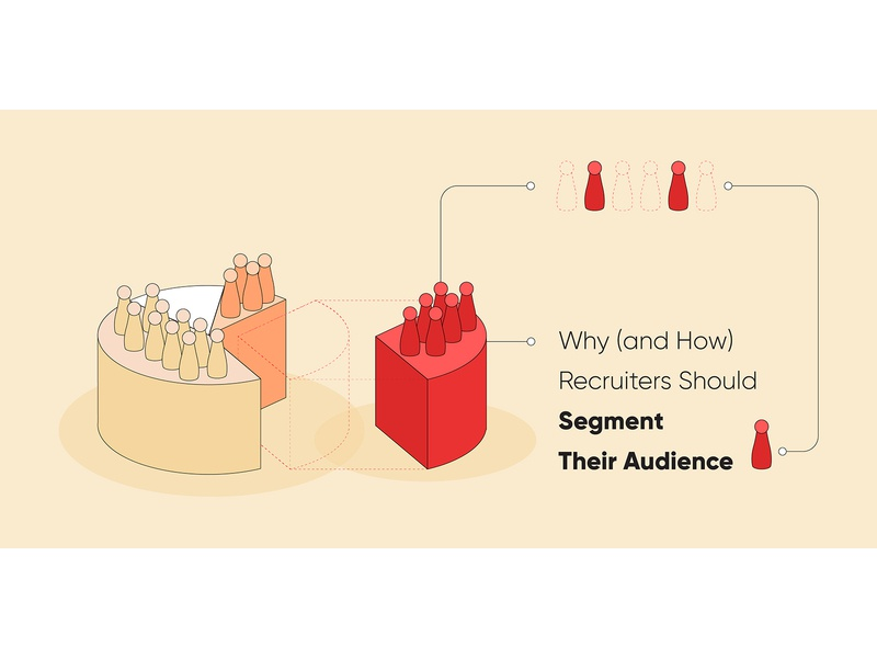 Why  and How  Recruiters Should Segment Their Audience audience segment blog header blog post minimal automation startup marketing recruitment web design clean vector illustration