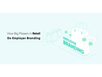 How Big Players in Retail Do Employer Branding