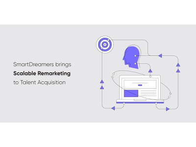 SmartDreamers Brings Scalable Remarketing to Talent Acquisition blog software acquisition talent remarketing blog header blog post automation marketing startup recruitment web design clean vector illustration
