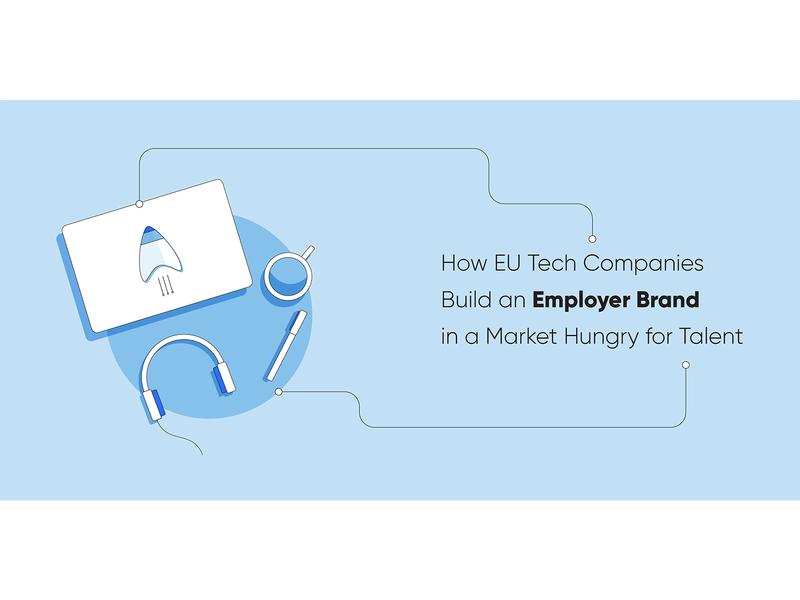 How EU Tech Companies Build an Employer Brand tech talent employer branding blog post blog header automation marketing recruitment web design clean vector illustration