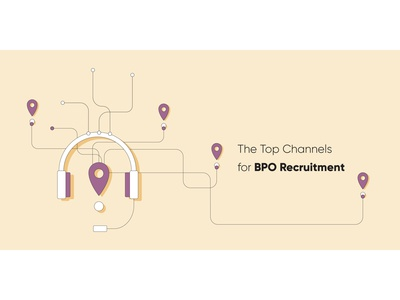 The Top Channels for BPO Recruitment