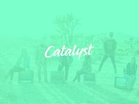 Catalyst 02