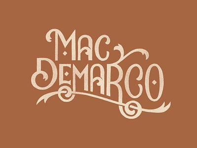 Mac Demarco handlettering graphic design typography lettering artist lettering illustration design