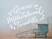 Generic Motivational Twaddle