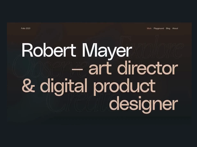 Robert Mayer — Folio 2021 ogl webgl ux ui portfolio design type web