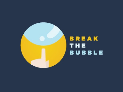 Breakthebubble