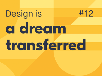 Design is... #12 thoughts definition