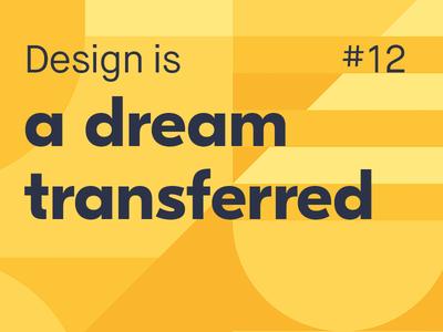Design is... #12