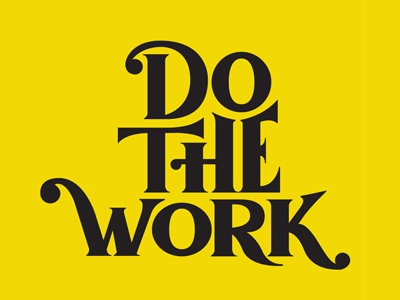Do the Work handlettering typography type lettering