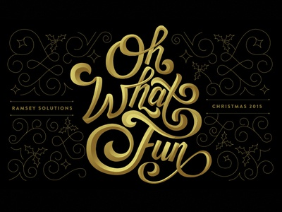Oh What Fun handlettering script party gold christmas typography type lettering