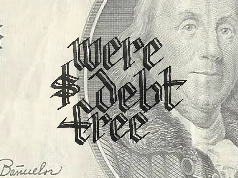 We're Debt Free! letter free hand type lettering cash blackletter money